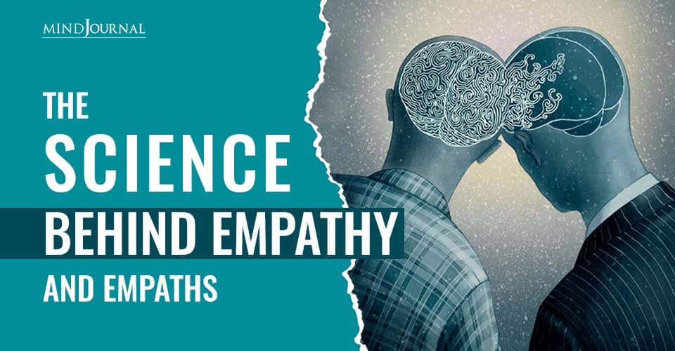 Science Behind Empathy And Empaths