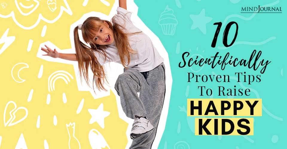 Tips Raise Happy Kids