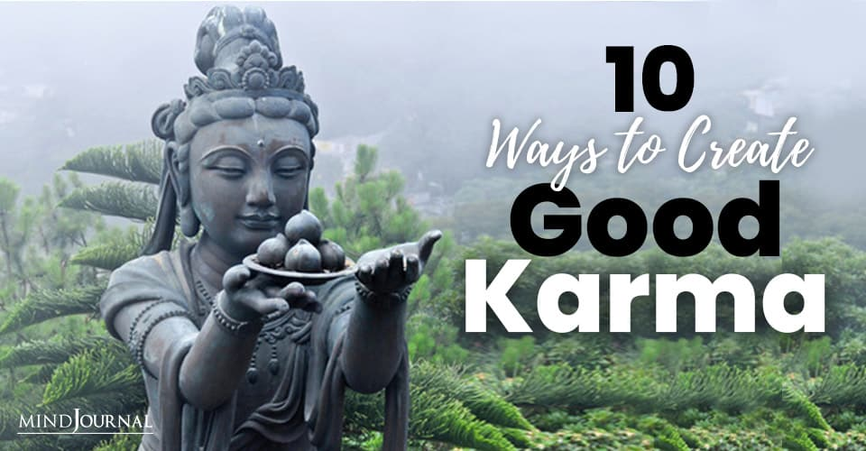 Ways Create Good Karma Everyday