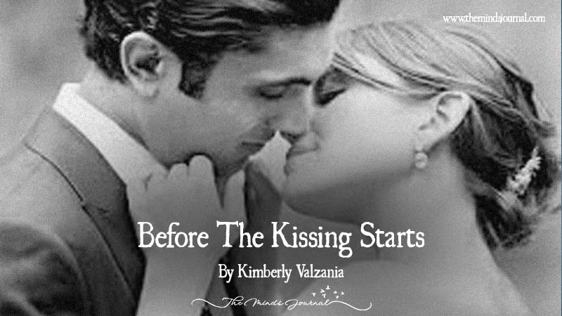 Before The Kissing Starts