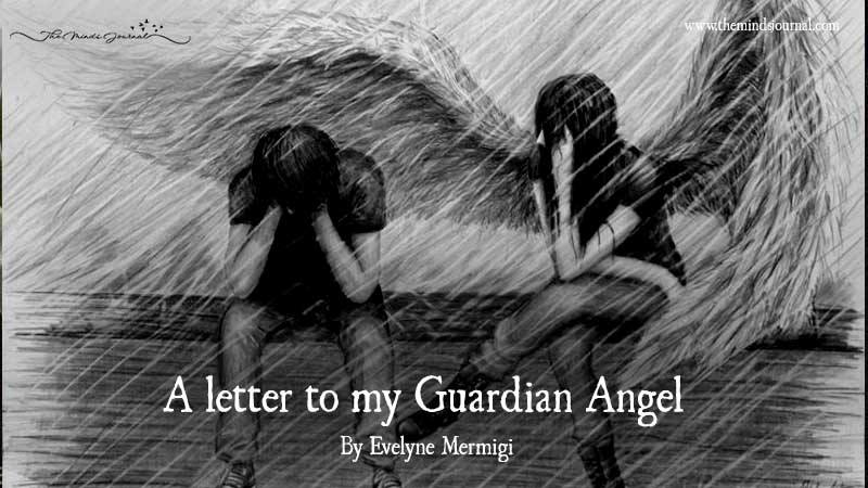 A Letter To My Guardian Angel
