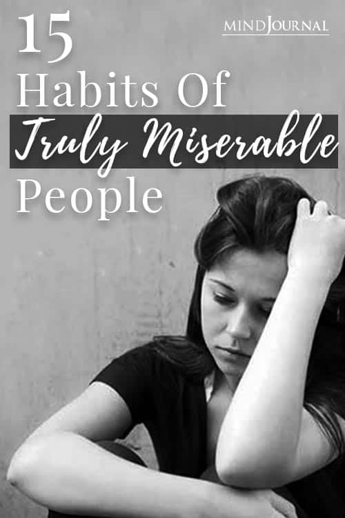 Habits of Miserable People Pin