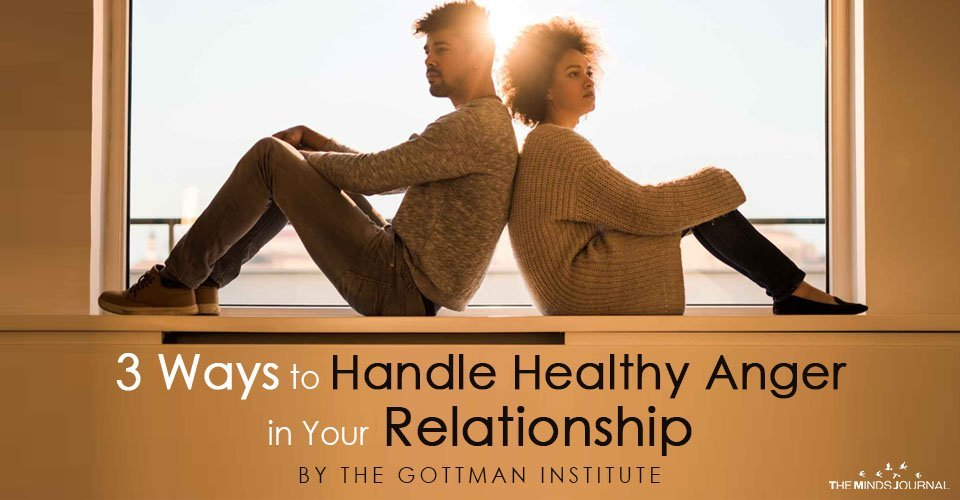 3 Ways to Handle Healthy Anger in Your Relationship
