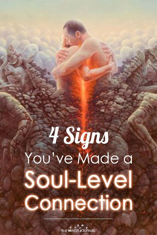4 Signs You've Made a Soul-Level Connection