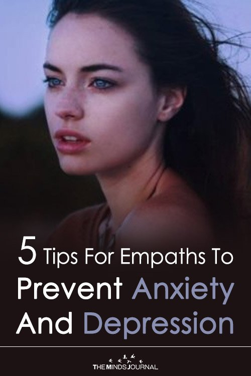 5 Tips For Empaths To Prevent Anxiety And Depression
