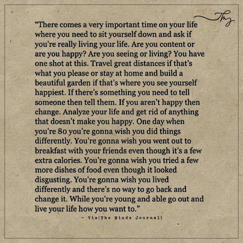 There comes a very important time on your life…
