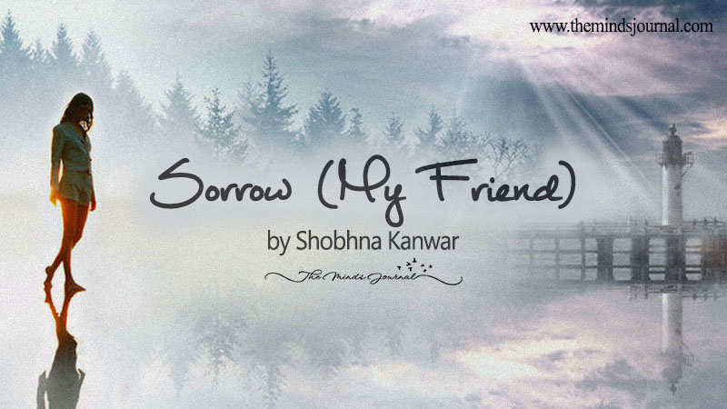Sorrow (My Friend) – Mindtalk