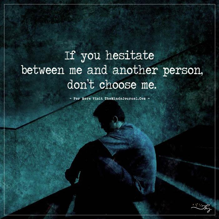 If You Hesitate