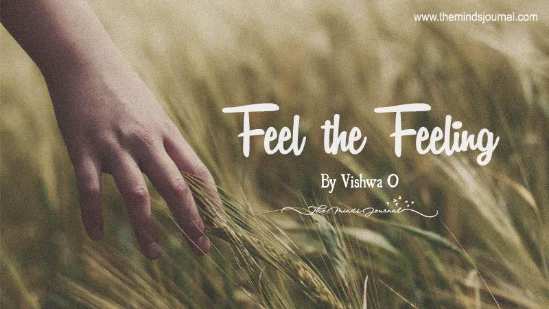 Feel the Feeling