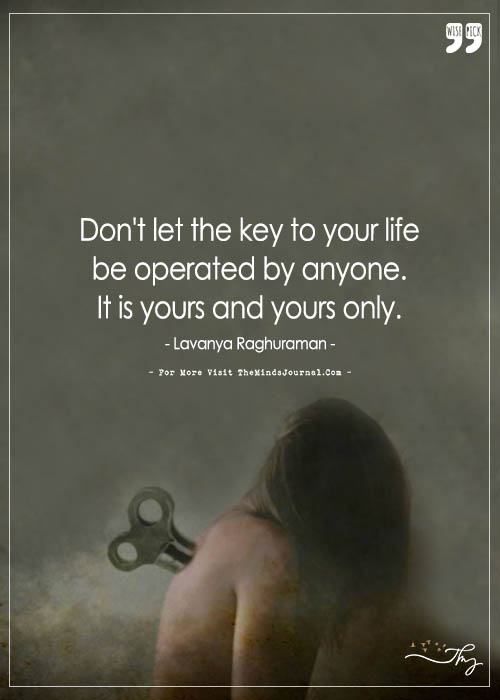 Don't let the key to your life be operated by anyone