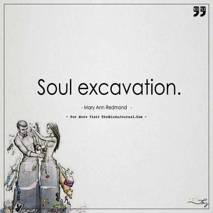 Soul excavation