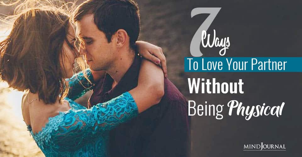 Ways Love Your Partner Without Being Physical