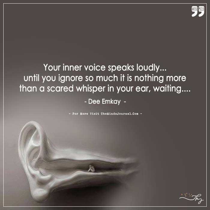 Your inner voice speaks loudly