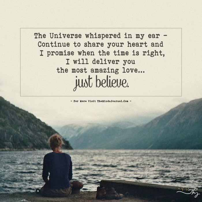 The Universe whispered in my ear…
