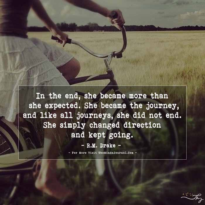 In the end, she became more than she expected…