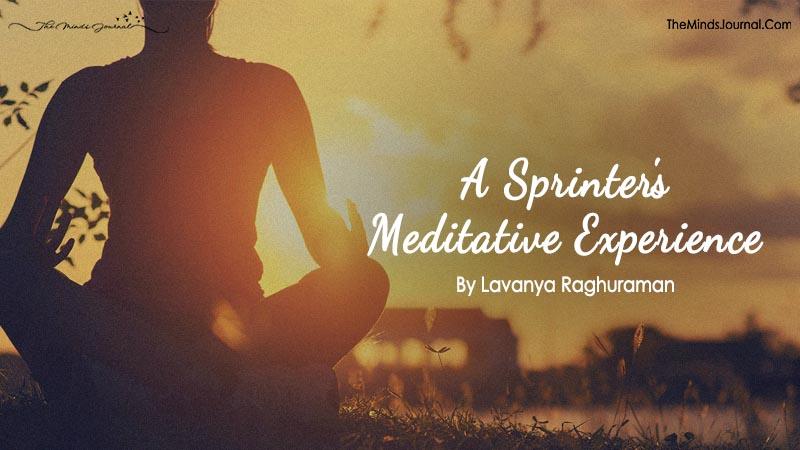 A Sprinter's Meditative Experience