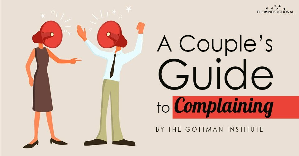 A Couple's Guide to Complaining