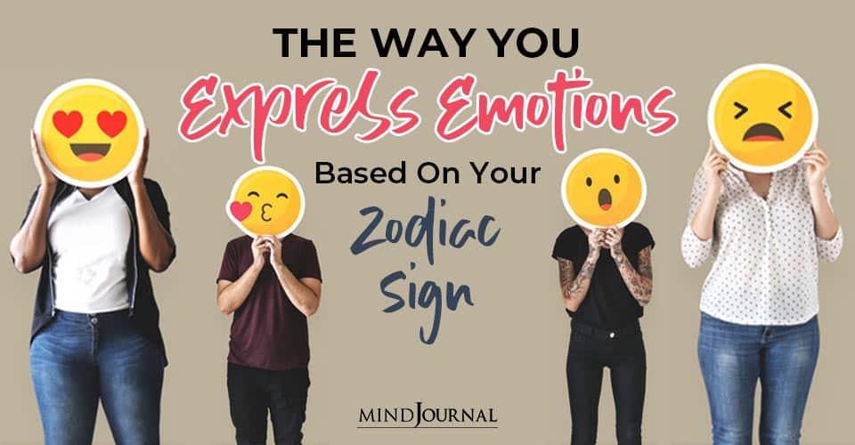 Express Emotions Based Zodiac Sign