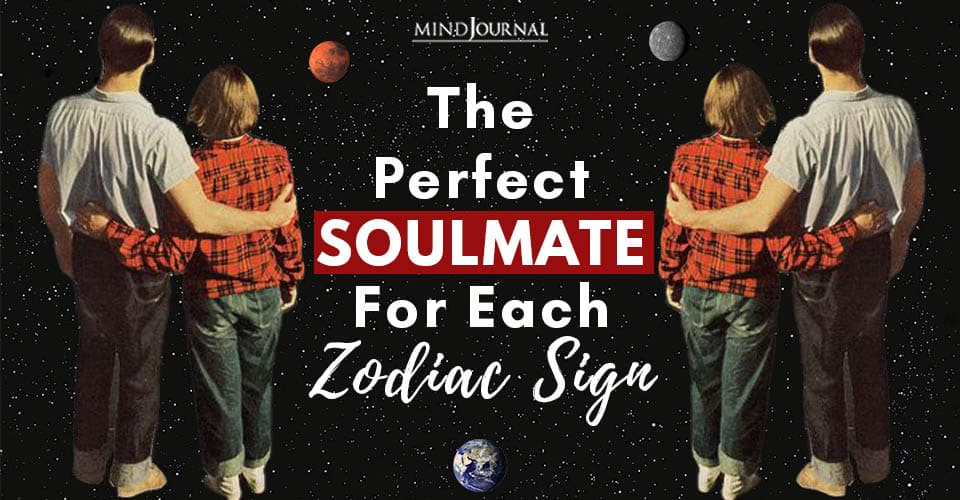 Perfect Soulmate Zodiac Sign