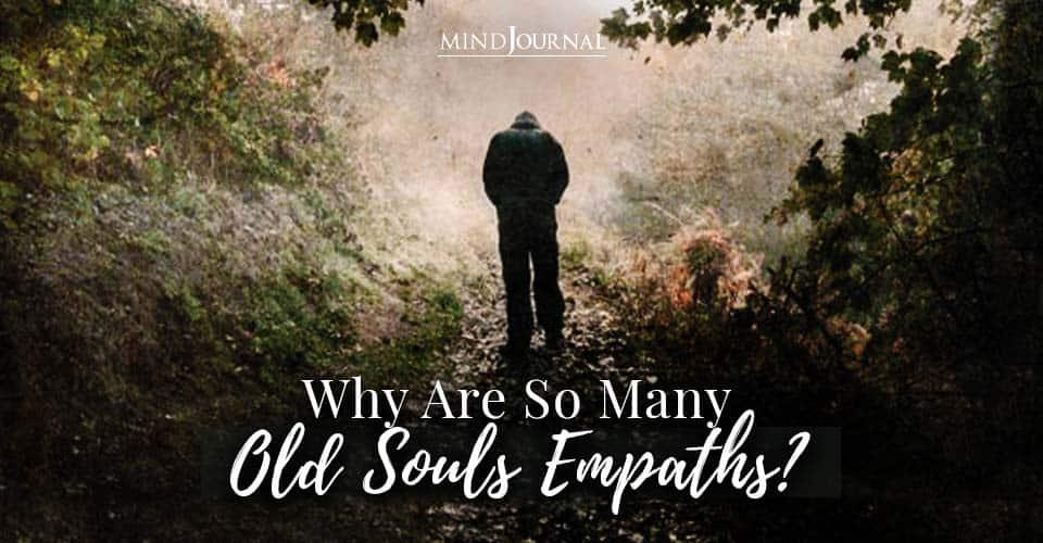 So So Many Old Souls Empaths