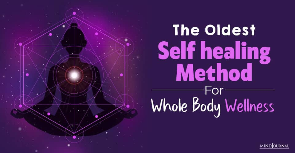 The Oldest Self-healing Method For Whole-Body Wellness