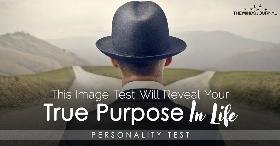 This Image Test Will Reveal Your True Purpose In Life