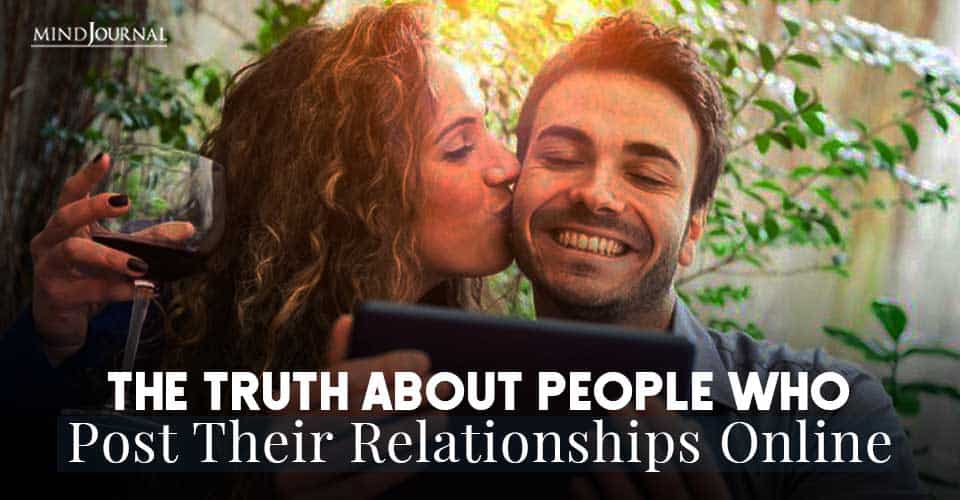 Truth About People Post Relationships Online