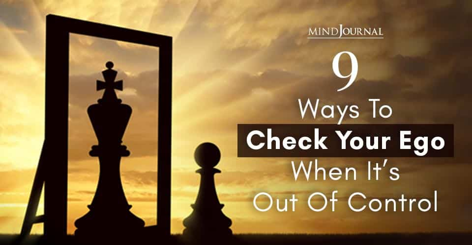 Ways to Check Ego When Out of Control