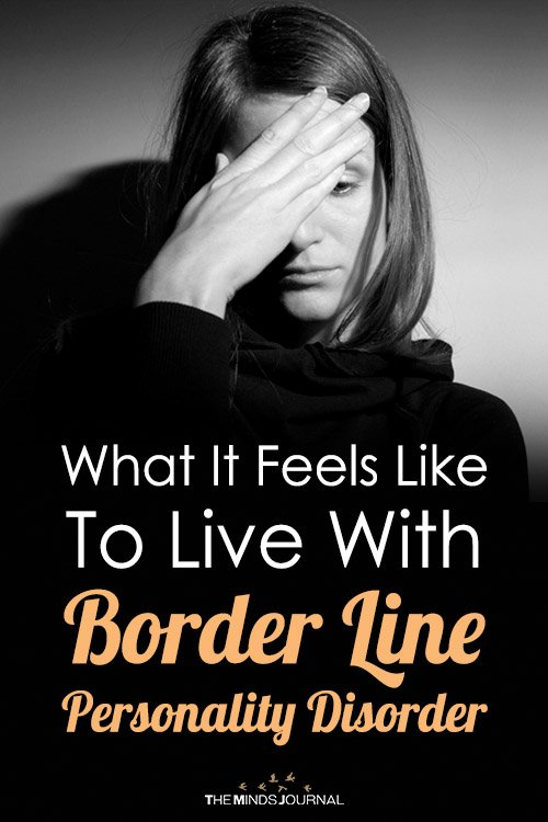 What It Feels Like To Live With Borderline Personality Disorder