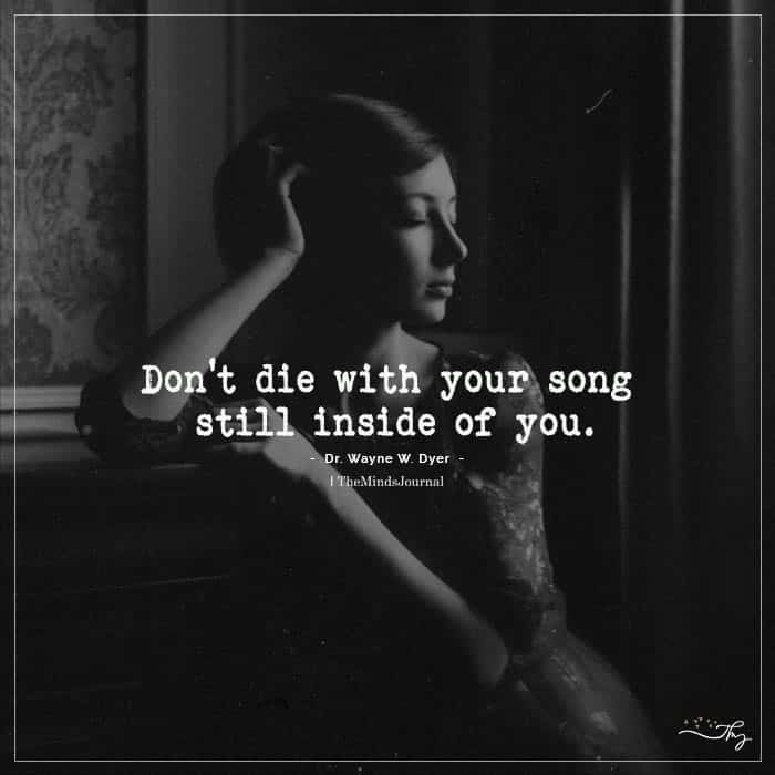 Don't Die With Your Song