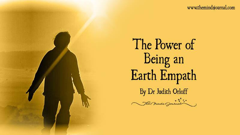 The Power of Being an Earth Empath