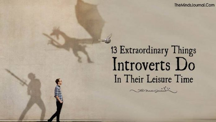 13 Extraordinary Things Introverts Love To Do In Their Leisure Time