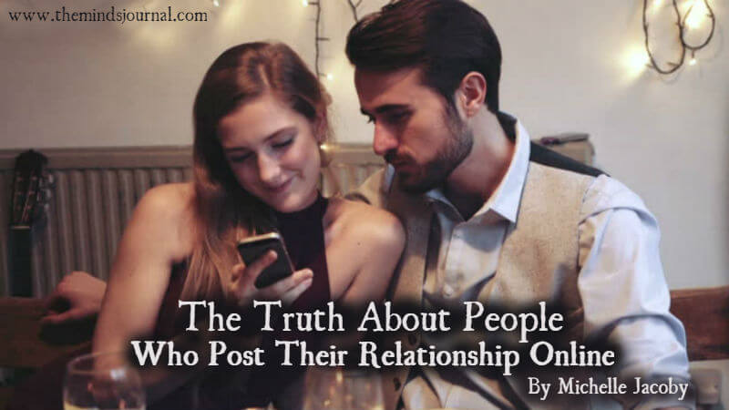 The Truth About People Who Post Their Relationship Online