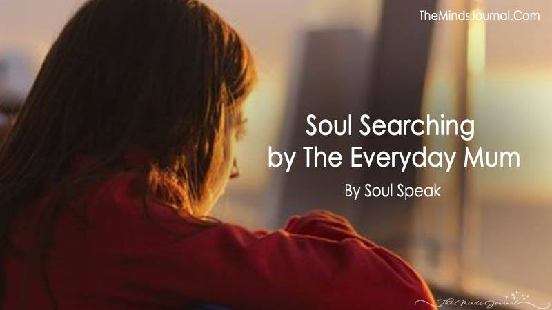 Soul Searching by The Everyday Mum