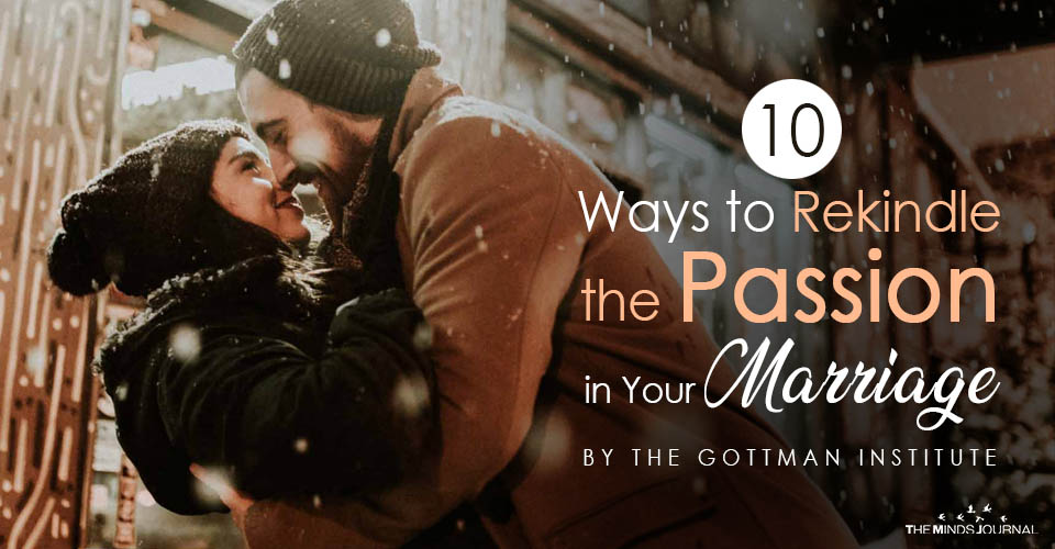 10 Ways to Rekindle the Passion in Your Marriage