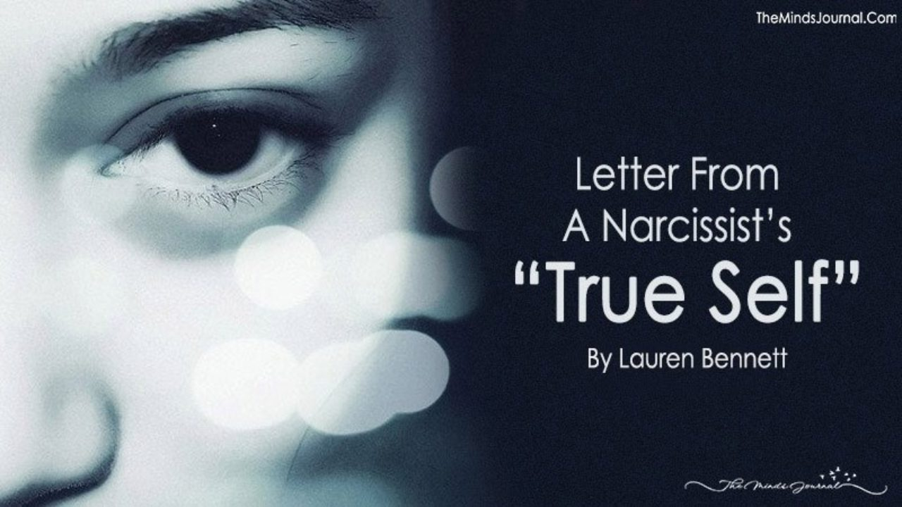 "Letter From a Narcissist's ""True Self"""