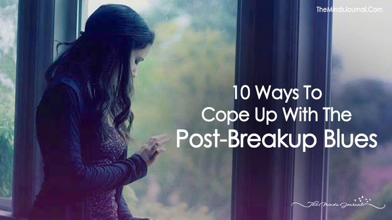 10 Ways To Cope Up With The Post-Breakup Blues