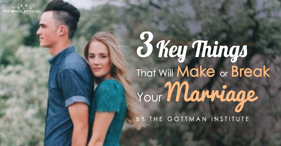 3 Key Things That Will Make or Break Your Marriage