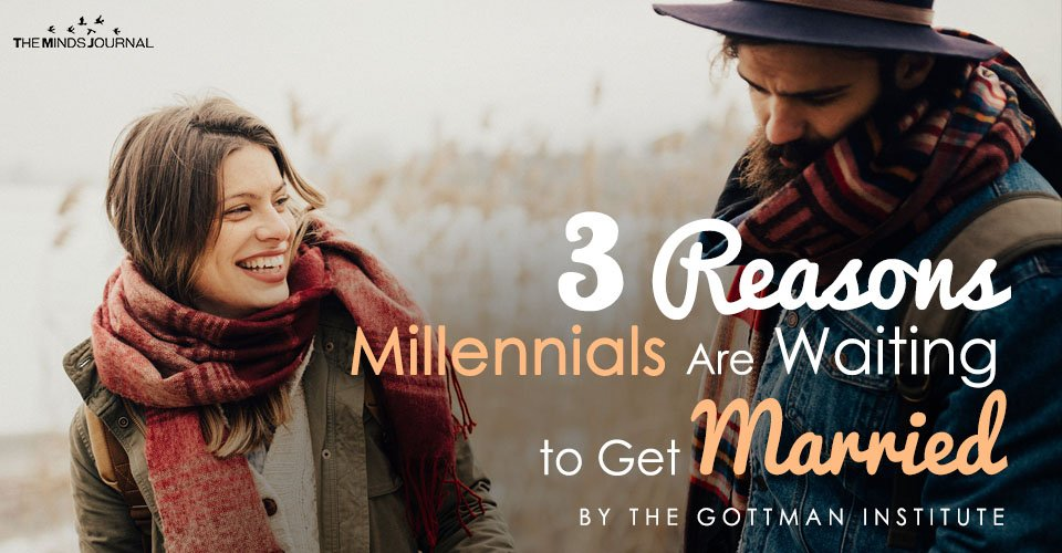 3 Reasons Millennials Are Waiting to Get Married