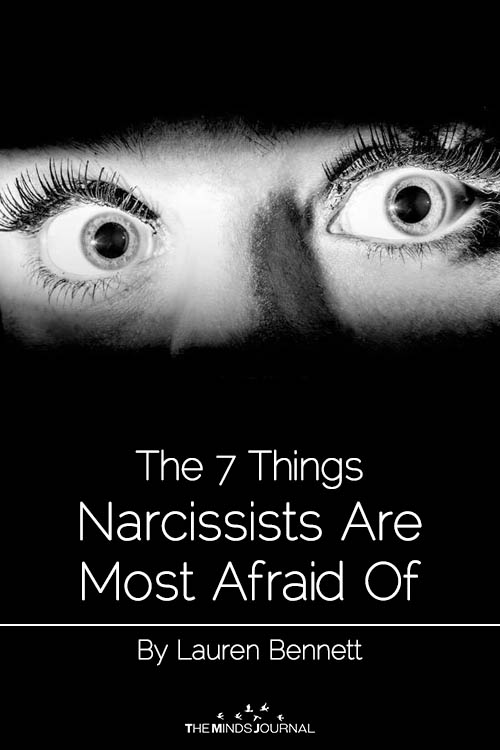 The 7 Things Narcissists Are Most Afraid Of