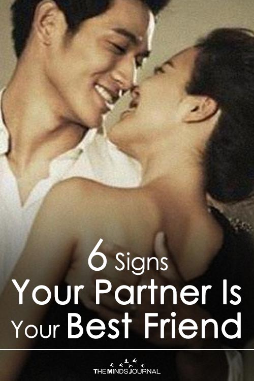 6 Signs Your Partner Is Your Best Friend