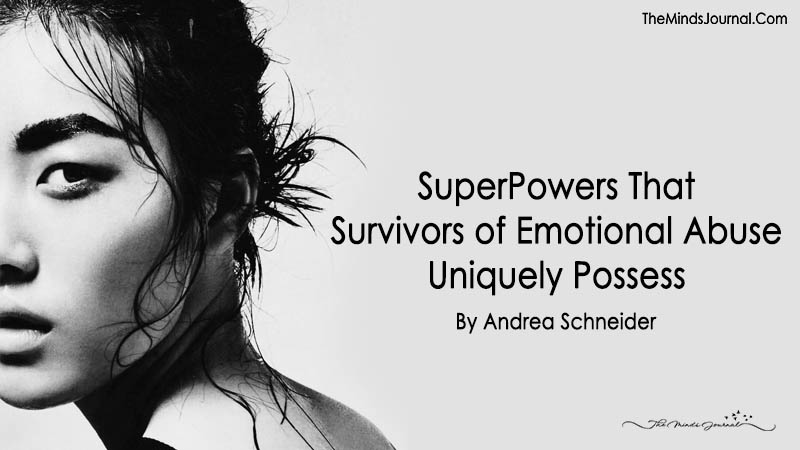SuperPowers That Survivors of Emotional Abuse Uniquely Possess