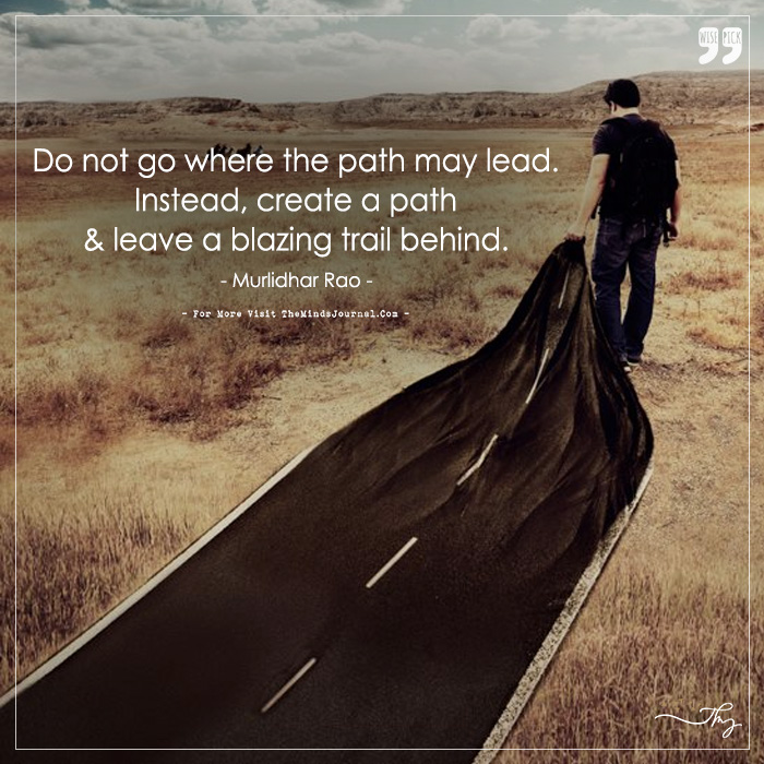 Leave a blazing trail behind