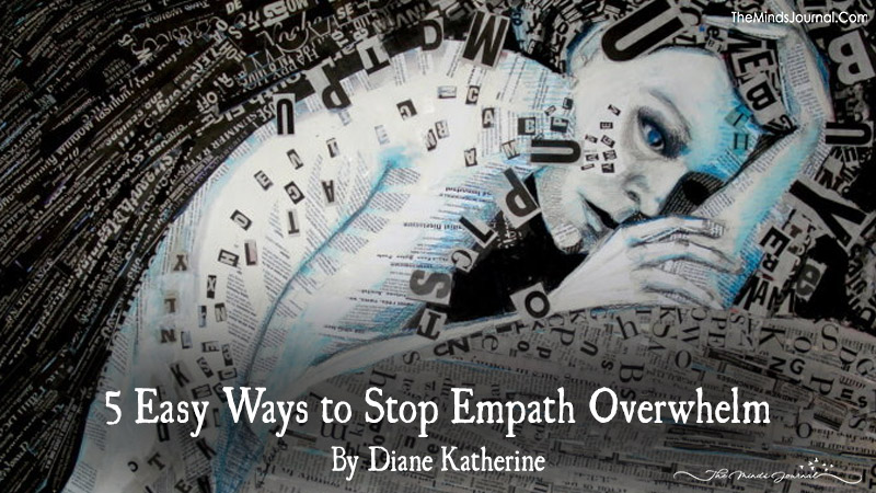 5 Easy Ways to Stop Empath Overwhelm