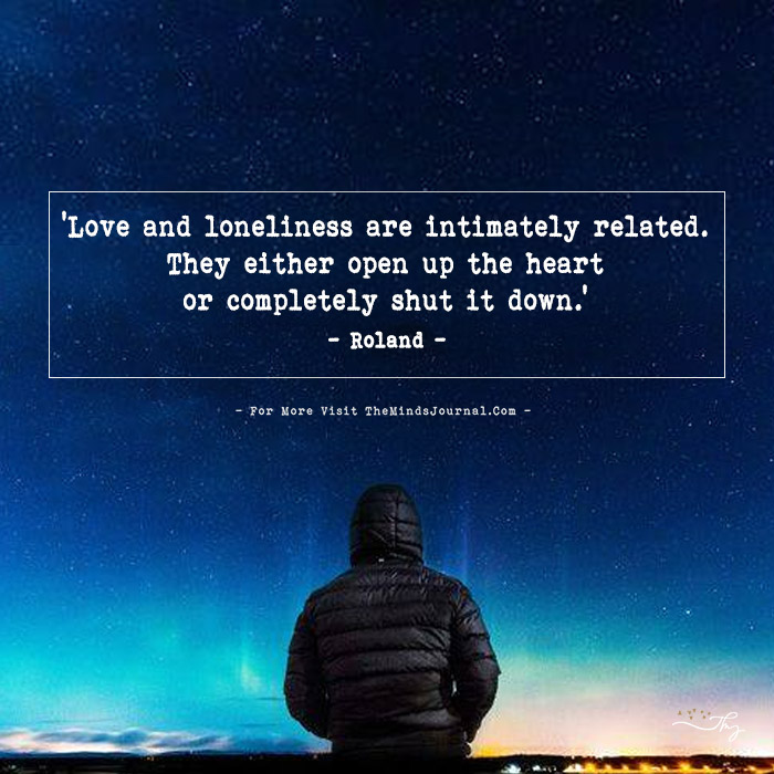 Love and loneliness are intimately related…