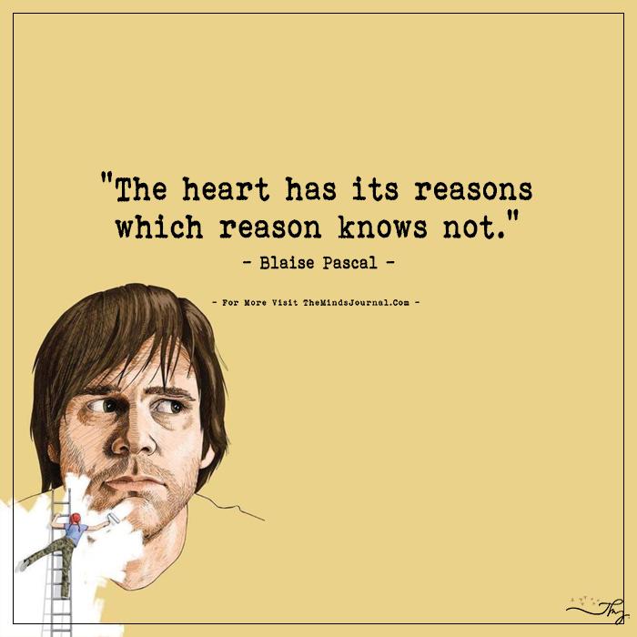 The Heart Has Its Reasons