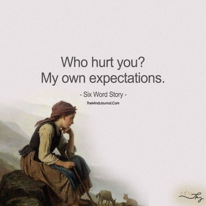 Life Hurts Quotes: Expectation Hurts