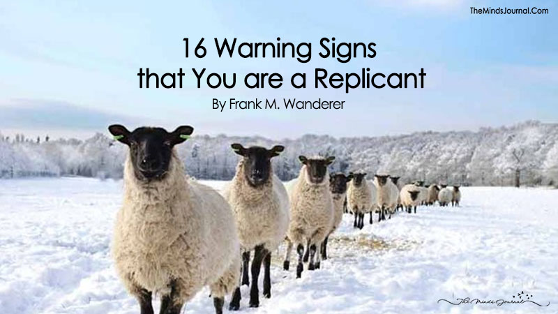 16 Warning Signs that You are a Replicant
