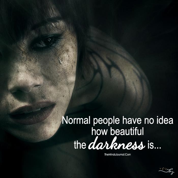 Normal People Have No Idea