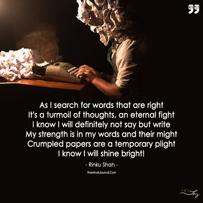 I Will Keep Searching, Searching For The Right Words To Say.
